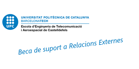 Beca d'aprenentatge de suport a Relacions Externes de l'EETAC