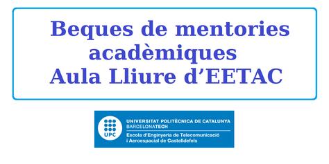 Ampliació termini de sol·licituds Beques de mentories acadèmiques Aula Lliure d'EETAC (Aeros i Telecos)