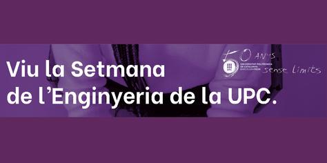BEST-UPC: XIII Setmana de l'Enginyeria de la UPC
