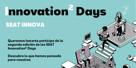 SEAT Innovation Days ( 28 y 29 de Octubre)