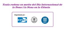 Taula rodona en motiu del Dia Internacional de la Dona i la Nena a la Ciència