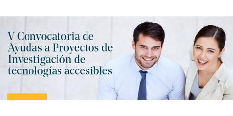 V Convocatoria Tecnologías Accesibles INDRA-Fundación Universia